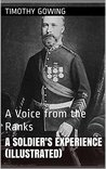 A Soldier's Experience (Illustrated): A Voice from the Ranks
