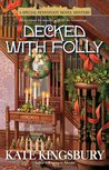 Decked with Folly (Pennyfoot Hotel Mystery, #17)