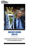 Chelsea's Season 2014/15: Mourinho's Return to the Top of the Premier League