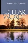 The Clear Word: Psalms and Proverbs
