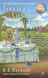 Town in a Cinnamon Toast (A Candy Holliday Mystery, #7)