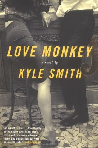 Love Monkey by Kyle Smith