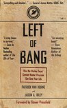 Left of Bang by Patrick Van Horne