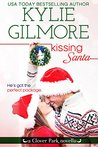 Kissing Santa by Kylie Gilmore