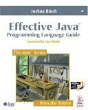 Effective Java Programming Language Guide by Joshua Bloch