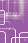 Time Series Econometrics: A Concise Introduction