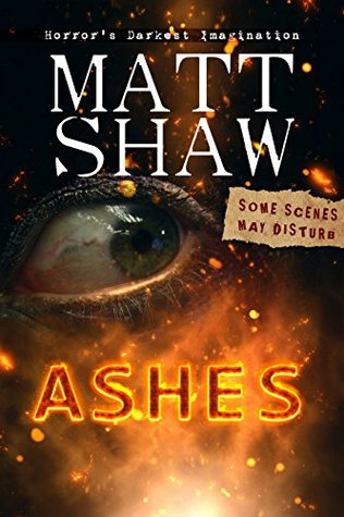 ASHES: A novella of horror, gore and cannibalism