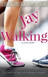 Jay Walking (Pastime Pursuits #2)