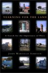 Yearning for the Land: A Search for the Importance of Place