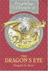 The Dragon's Eye: The Dragonology Chronicles, Volume 1 (Ologies)