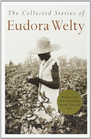 The Collected Stories by Eudora Welty