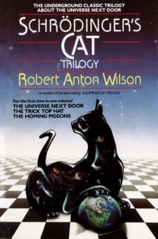 Schrödinger's Cat Trilogy by Robert Anton Wilson