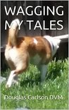 WAGGING MY TALES