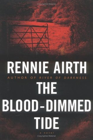 The Blood-Dimmed Tide by Rennie Airth