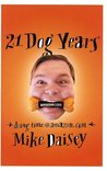21 Dog Years: Doing Time @ Amazon.com