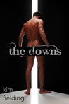 The Downs by Kim Fielding