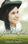 Heartbreak Trail (Circle C Milestones #2)