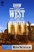 How the West Was Written: Frontier Fiction Glossary (Volume 3)
