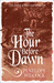 The Hour Before Dawn by Penelope Wilcock