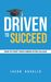Driven to Succeed: How to Start Your Career after College