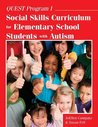 Quest Program I: Social Skills Curriculum for Elementary School Students with Autism