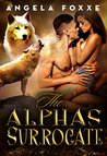 The Alpha's Surrogate (The Surrogates Series, #1)