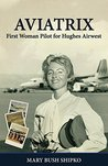 AVIATRIX: First Woman Pilot for Hughes Airwest