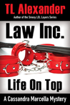 Law Inc. A Cassandra Marcella Mystery Life on Top