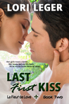 Last First Kiss (La Fleur de Love: Book Two)