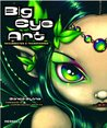 Big Eye Art by Blonde Blythe