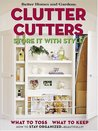 Clutter Cutters: Store It with Style (Better Homes & Gardens)