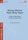 Writing Effective Public Policy Papers: A Guide for Policy Advisers in CEE