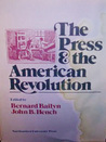The Press and the American Revolution