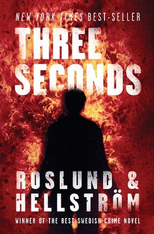 Three Seconds by Anders Roslund