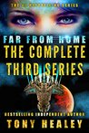 Far From Home: The Complete Third Series (Far From Home #16-19)