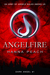 Angelfire (Dark Angel, #1)