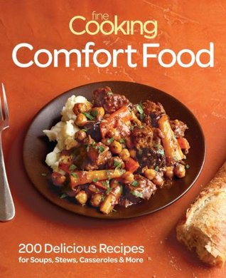 Fine Cooking Comfort Food by Fine Cooking Magazine