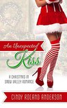 An Unexpected Kiss (Christmas in Snow Valley #1)