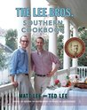 The Lee Bros. Southern Cookbook: Stories and Recipes for Southerners and Would-be Southerners