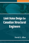 Limit States Design for Canadian Structural Engineers