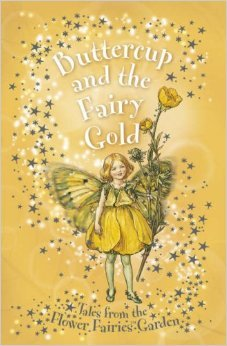Buttercup And The Fairy Gold by Pippa Le Quesne