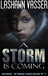 A Storm Is Coming (Storm #1)