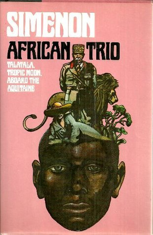 African Trio by Georges Simenon