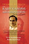 The Rajiv Gandhi Assassination: The Investigation