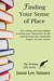 Finding Your Sense of Place (The Writing Life Series)