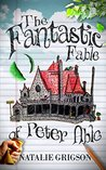 The Fantastic Fable of Peter Able