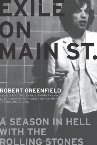 Exile on Main St. by Robert Greenfield