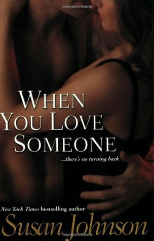 When You Love Someone by Susan Johnson