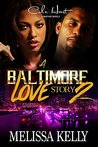 A Baltimore Love Story 2
