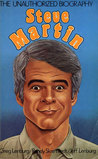 Steve Martin: The Unauthorized Biography